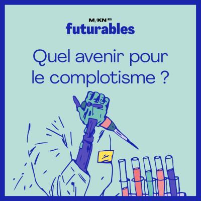 12 - Quel avenir pour le complotisme ?- avec Marie Peltier, historienne et chercheuse spécialiste du complotisme cover
