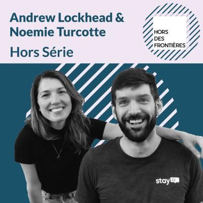 image Hors-Série | Stay22, trouver l'hébergement idéal proche d'un événement -Andrew Lockhead & Noemie Turcotte