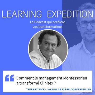 #60 - Thierry Pick /// Comment le management Montessorien a transformé Clinitex ? cover
