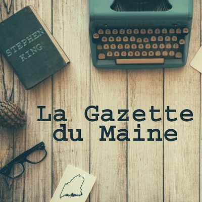 image La Gazette du Maine #18 - Du 22 juillet au 4 août