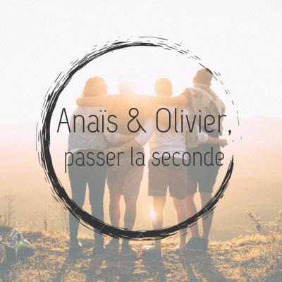 #9 - Anais et Olivier, passer la seconde cover
