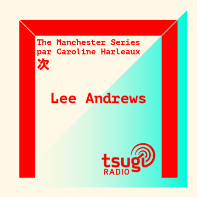[DJ SET] The Manchester Series #1 : Lee Andrews cover