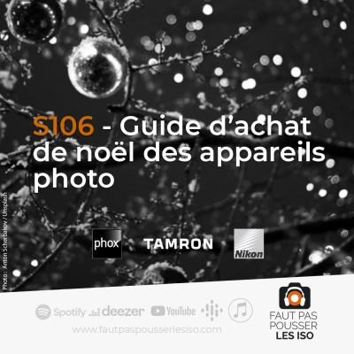 S106 - Guide d'achat de Noël des appareils photo cover