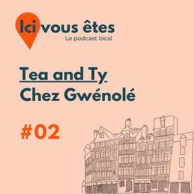 Tea and Ty, chez Gwénolé cover