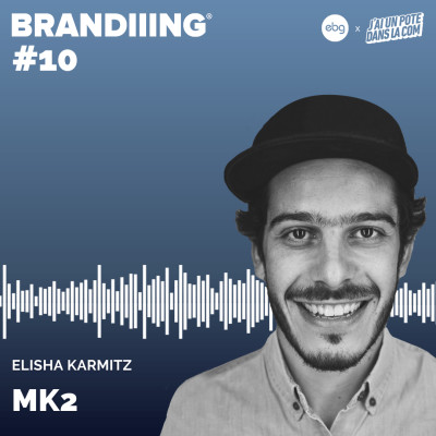 #10 - MK2 avec Elisha Karmitz cover