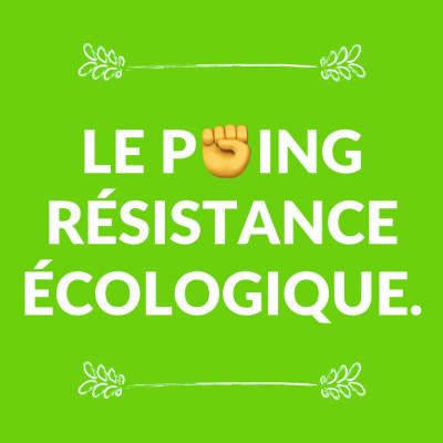 Le Poing Résistance Écologique cover