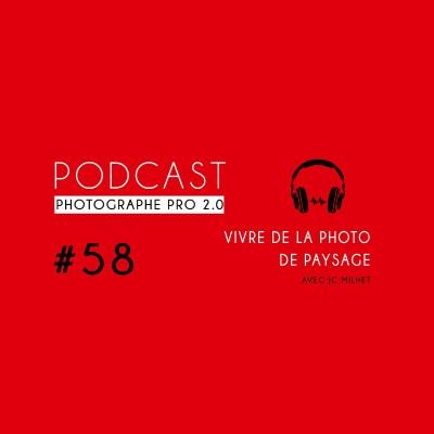 #58 - Comment vivre de la photo de paysage cover