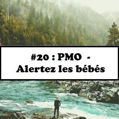 image #20: Alertez les bébés - PMO