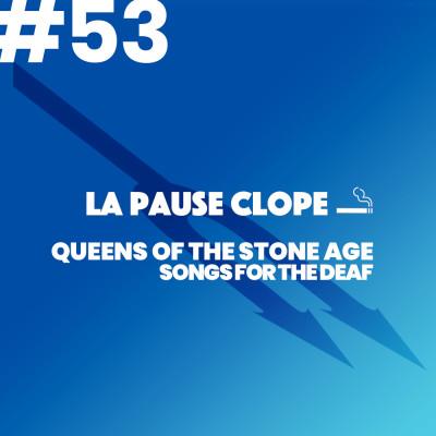 #LPC53 - Songs For The Deaf - QOTSA cover