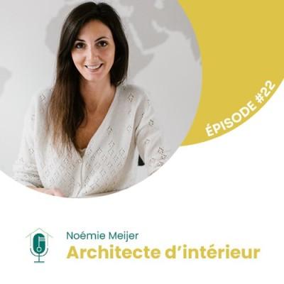 #22 - Interview d'Experte avec Noémie Meijer : Architecte d'intérieur cover