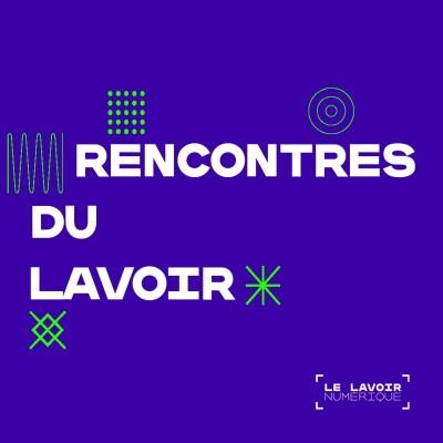 Saison 2 : Rencontres du Lavoir - l'émission cover