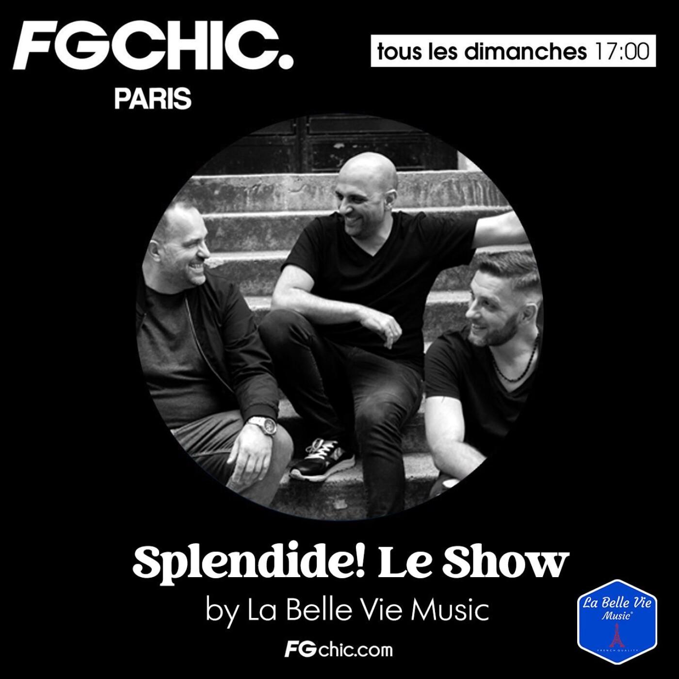 FG CHIC MIX : SPLENDIDE LE SHOW