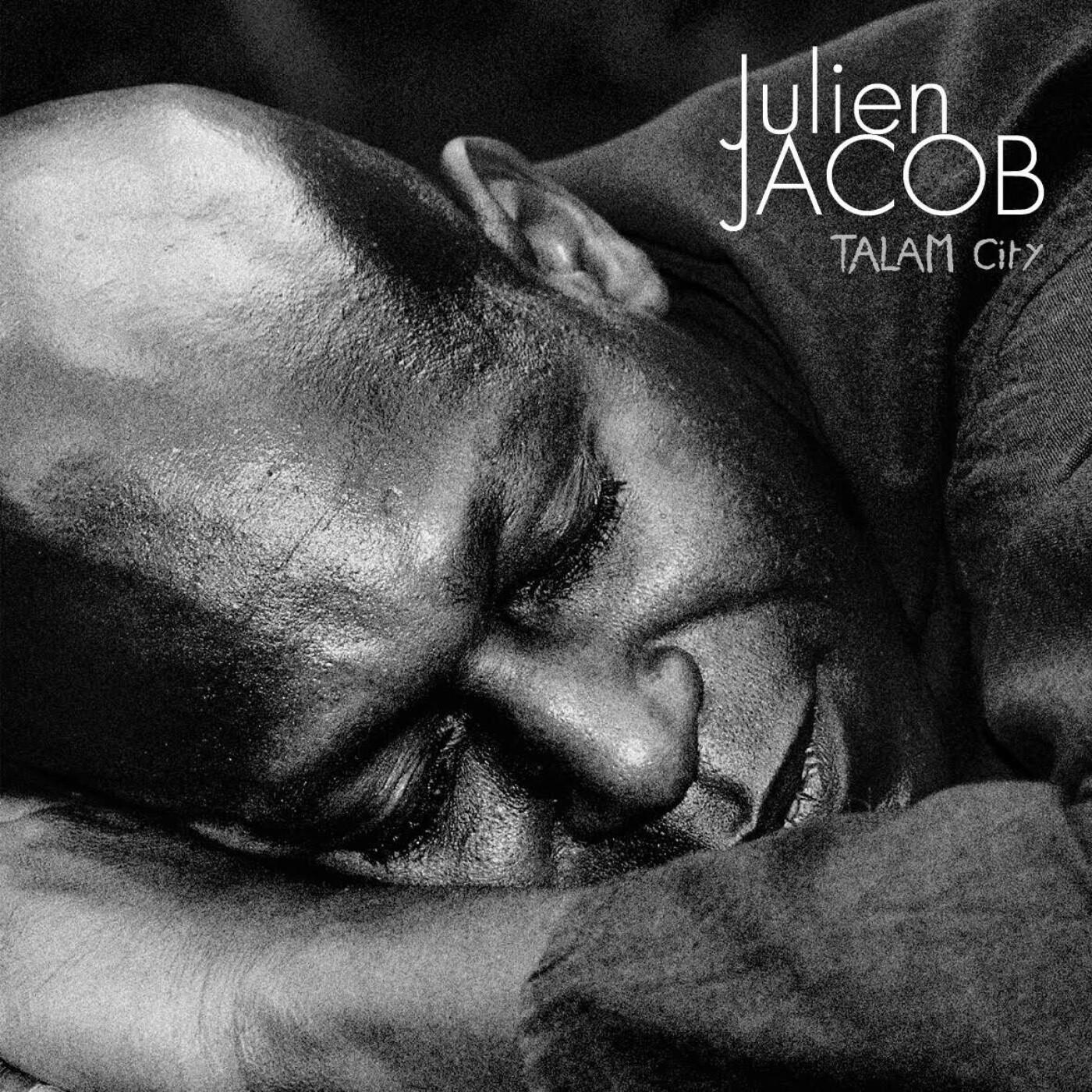 Artiste du jour : Julien Jacob présente Talam City - 18 06 2021 - StereoChic Radio