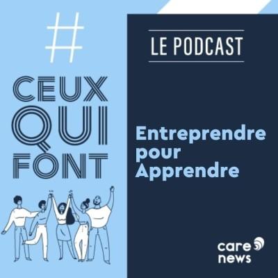 #CeuxQuiFont : Adeline Mongrué, Entreprendre pour Apprendre cover