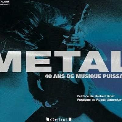 Last Ride - Interview avec Bertrand ALARY et Jean-Pierre SABOURET - METAL 40 ans musique puissante (éditions Grund) cover