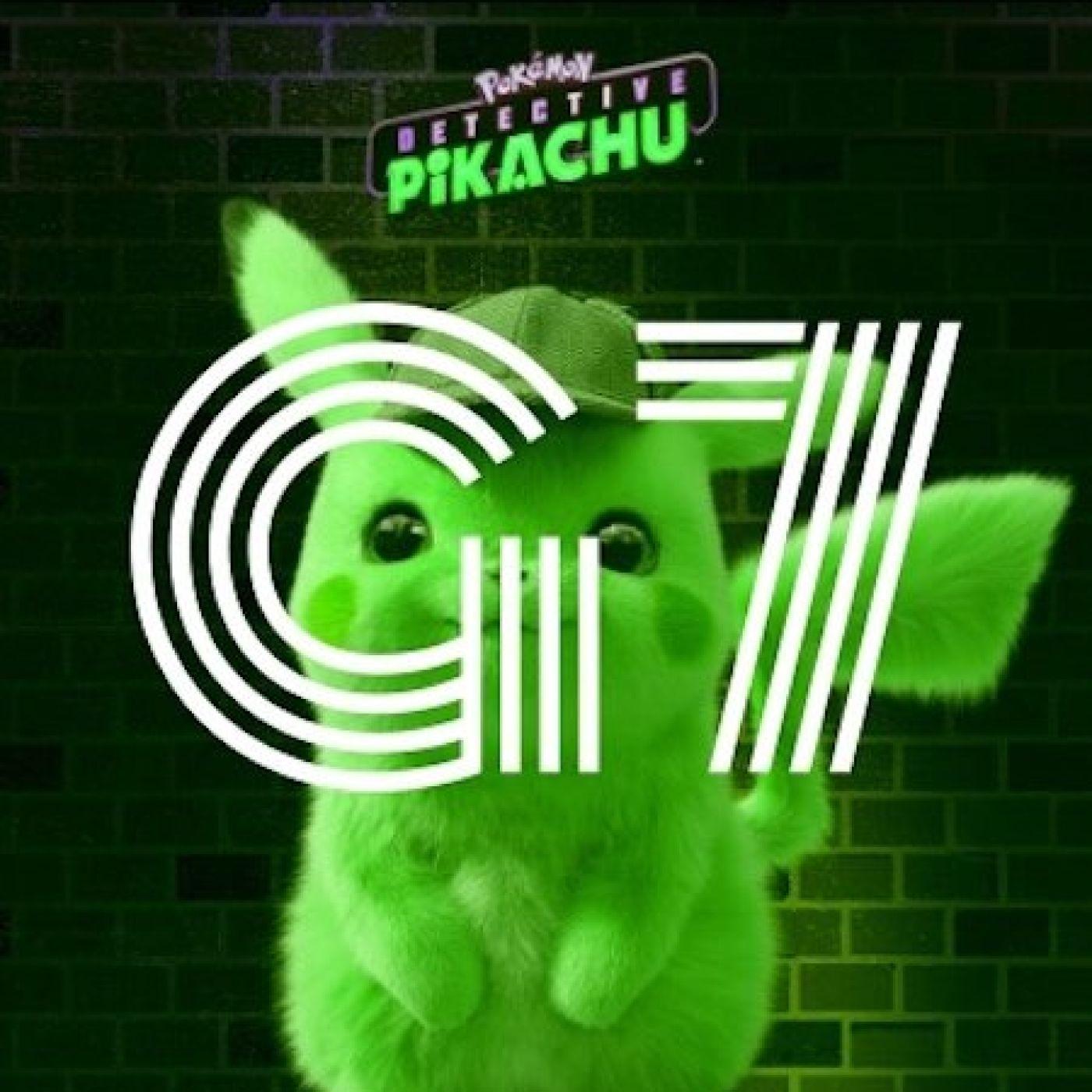 G7 - Episode 7 - Pokemon Detective Pikachu