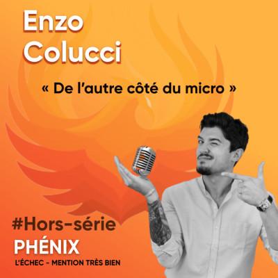 Thumbnail Image #Hors-série - Enzo Colucci : de l'autre côté du micro