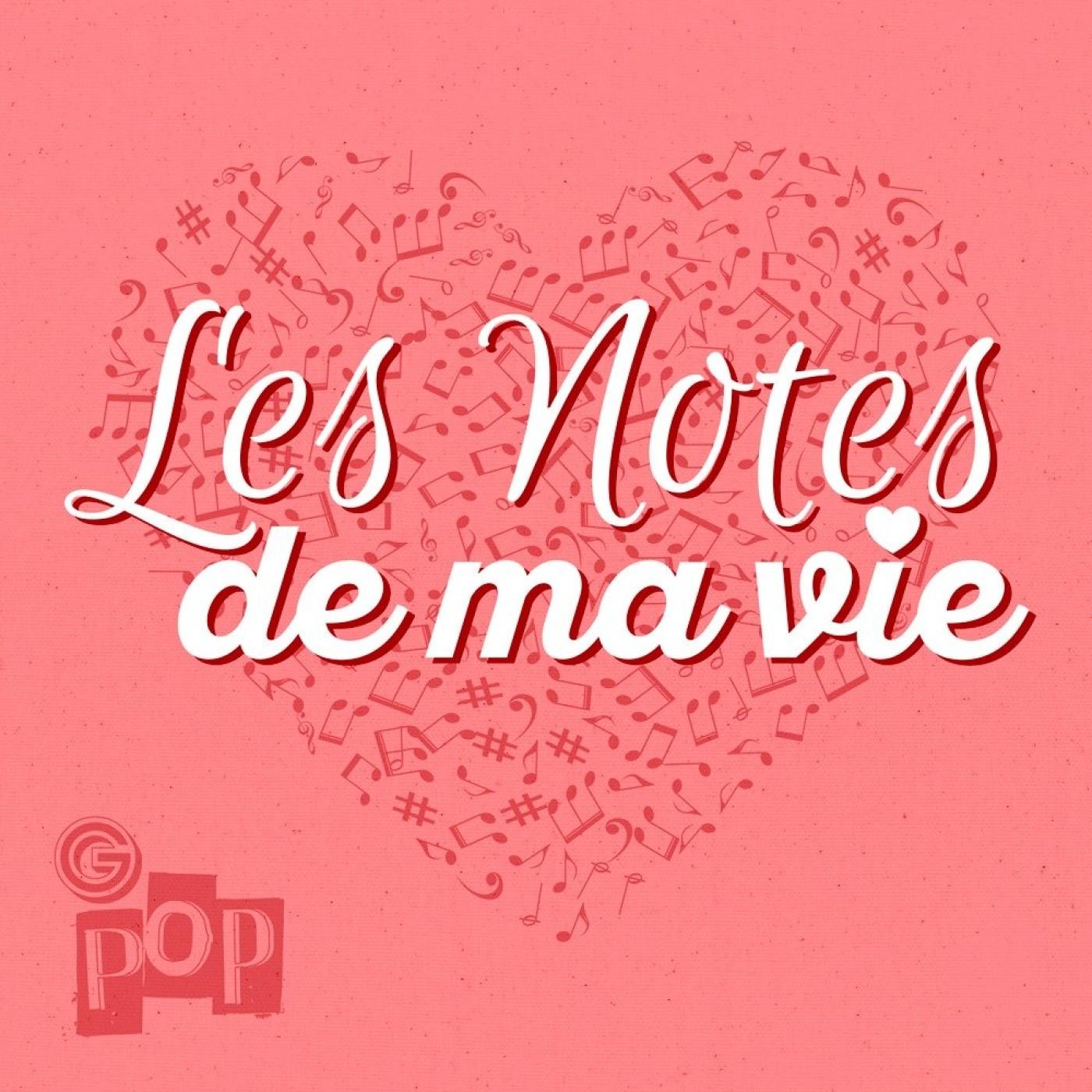 Les Notes De Ma Vie