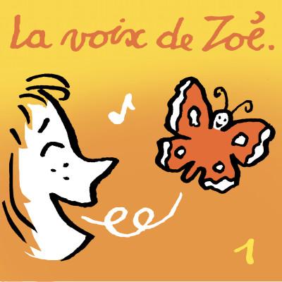 Image of the show La voix de Zoé