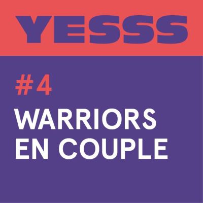 image YESSS #4 - Warriors en couple