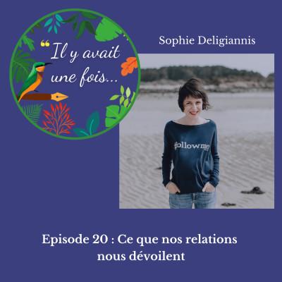 Episode 20 : Ce que nos relations nous dévoilent cover