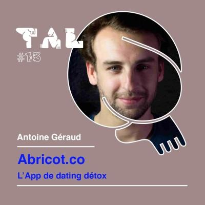 Thumbnail Image #13 - Antoine Géraud - Abricot.co : l'app de dating Detox