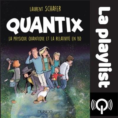 Quantix, la physique quantique et la relativité en BD cover