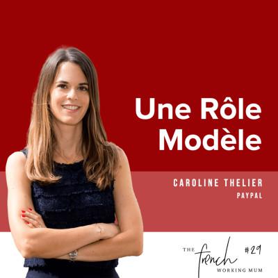 #29 - Caroline THELIER - Une Rôle-Modèle cover