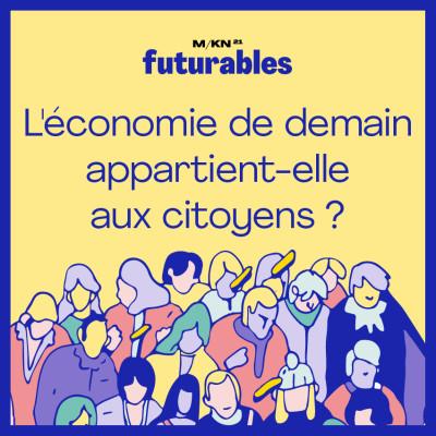 9 - L'économie de demain appartient-elle aux citoyens ? - avec Jézabel Couppey-Soubeyran, économiste cover