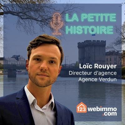 La petite histoire 123webimmo.com - EP 06 avec Loïc de l'agence de Verdun cover