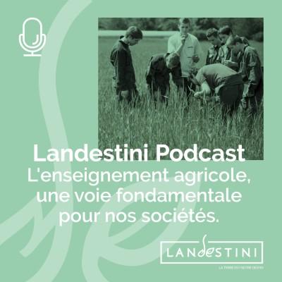 image Le Podcast : L'enseignement agricole, une voie fondamentale pour nos sociétés