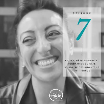 Katiba Oumechouk - Fondatrice du café solidaire des aidant.es, le P'tit Prince cover