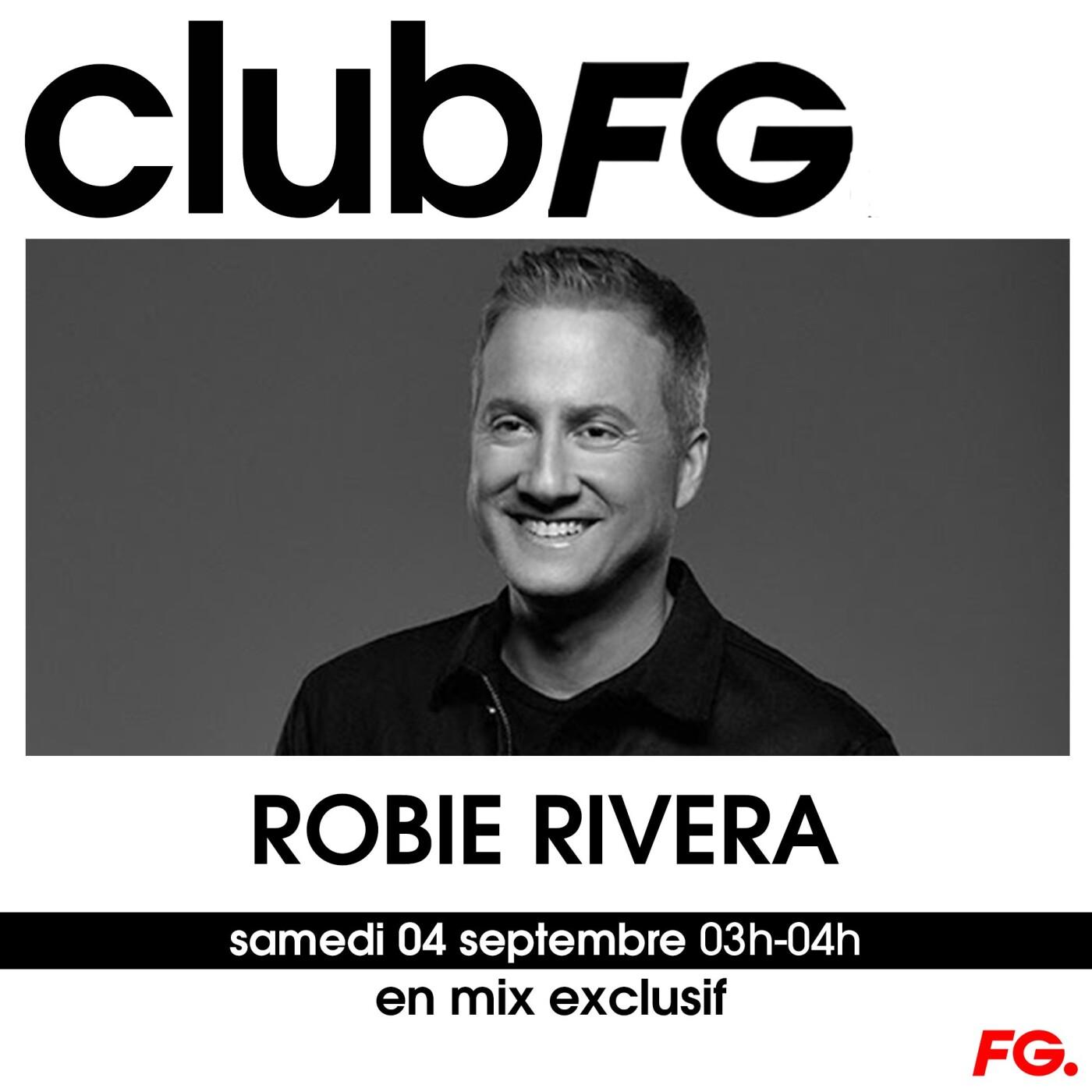 CLUB FG : ROBIE RIVERA