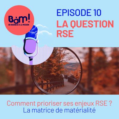 #10 La Question RSE – Comment prioriser ses enjeux RSE ? La matrice de matérialité cover