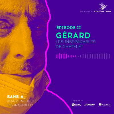 #2 - Gérard, les inséparables de Châtelet cover