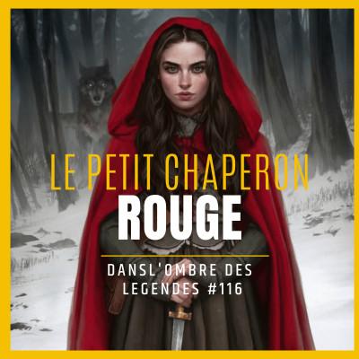 Dans l'ombre des légendes-116- Le petit chaperon rouge... cover