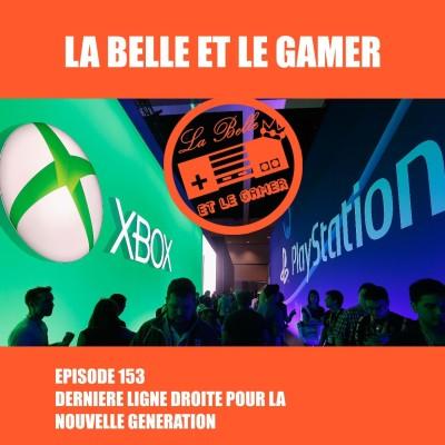 Episode 153: Dernière ligne droite pour la nouvelle génération cover