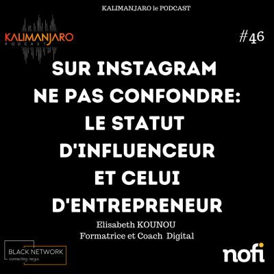 Kalimanjaro épisode #46: Comment vendre sur instagram? avec Elisabeth KOUNOU cover