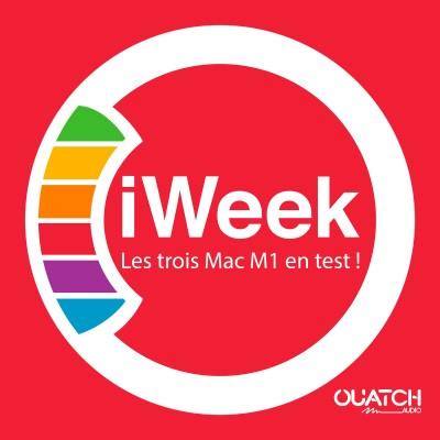 iWeek (la semaine Apple) 14 : les trois Mac M1 en test ! cover