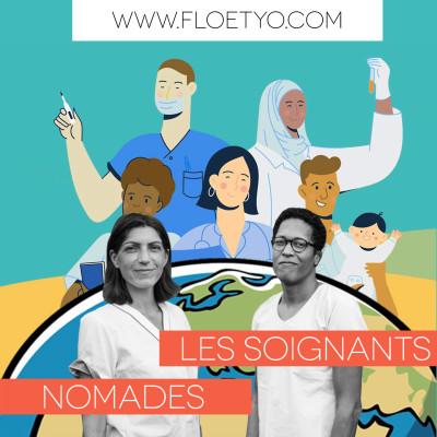 Podcast les soignants nomades : Ismahan infirmière aux USA