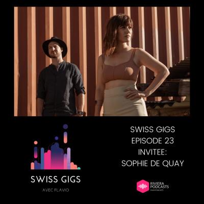 SWISS GIGS AVEC FLAVIO - EPISODE 23 - INVITEE : SOPHIE DE QUAY cover