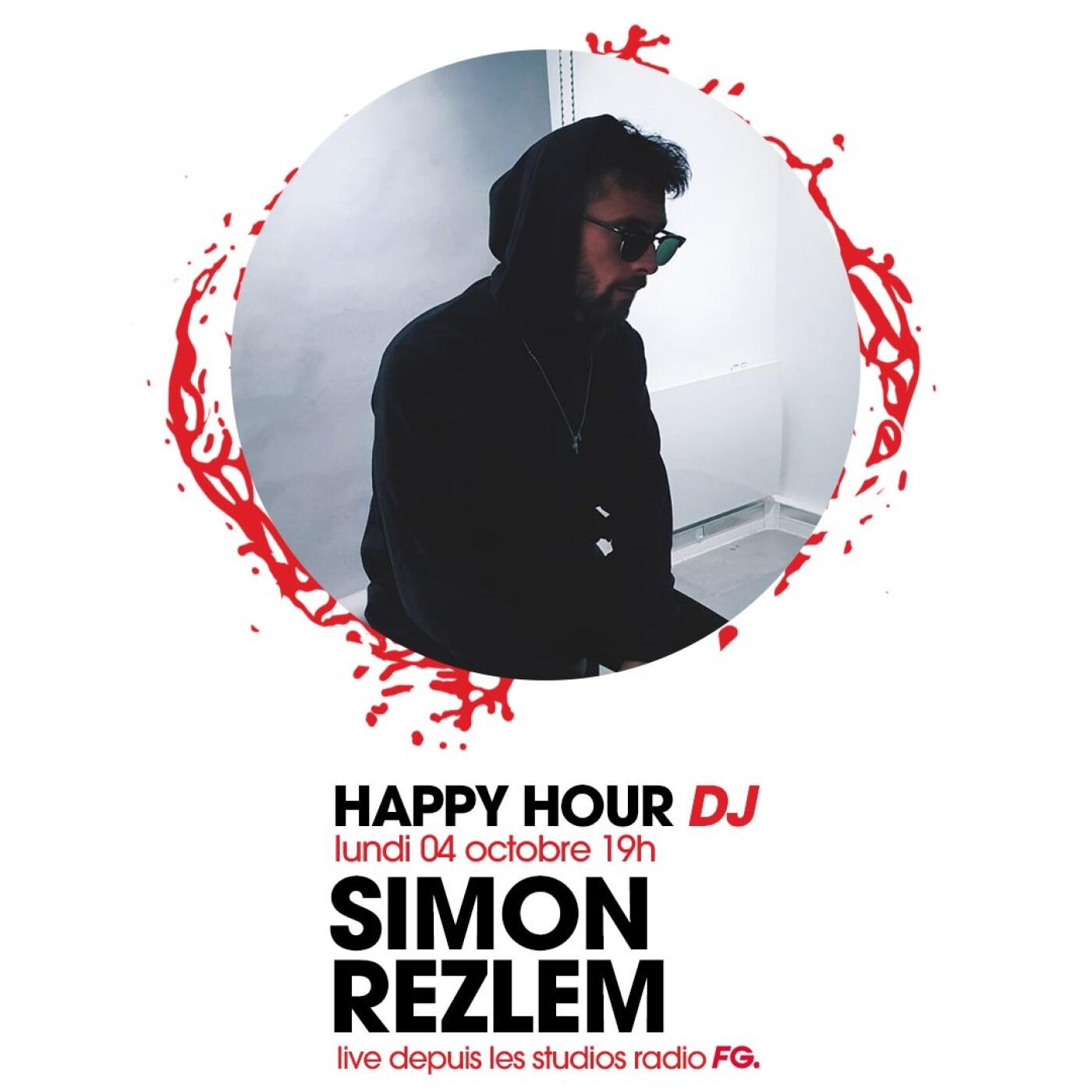 HAPPY HOUR DJ : SIMON REZLEM