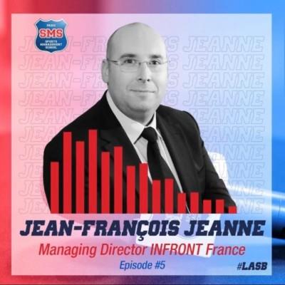#5 Jean-François Jeanne - Managing Director - Infront France cover