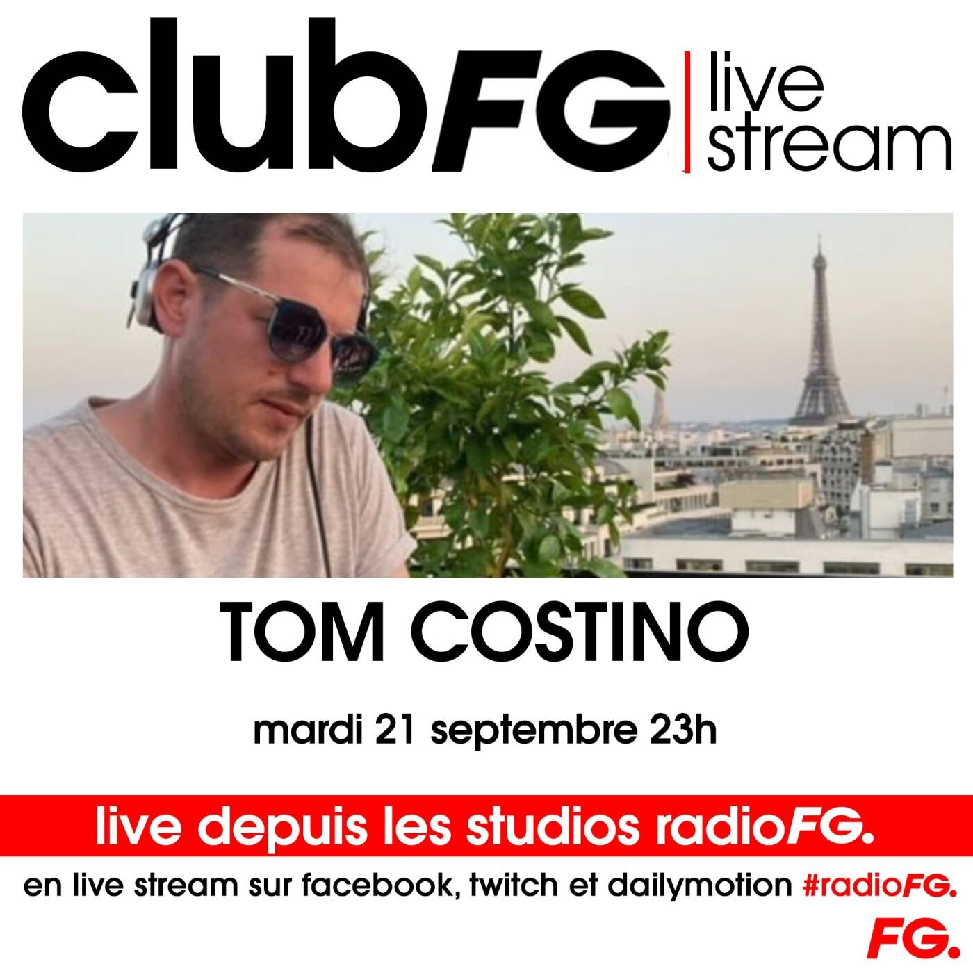 CLUB FG LIVE STREAM : TOM COSTINO