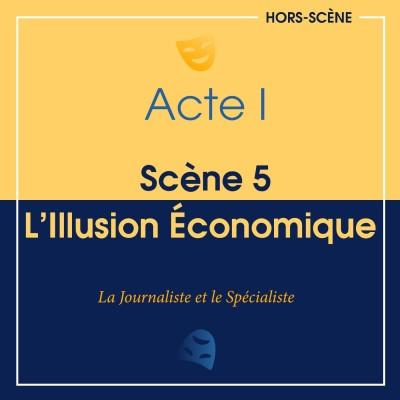 (I ; 5) L'illusion économique cover