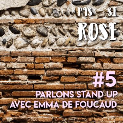 #5 Parlons Stand up avec Emma De Foucaud cover