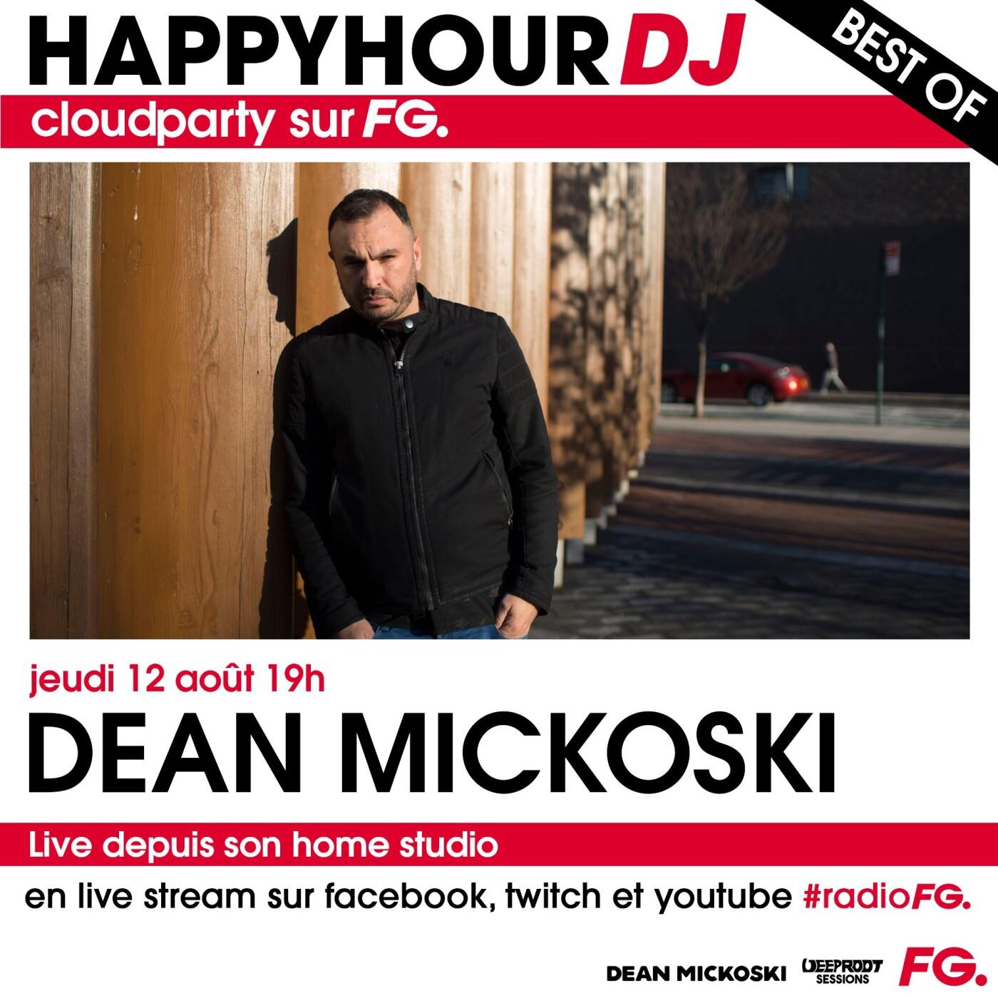 HAPPY HOUR DJ BEST OF : DEAN MICKOSKI