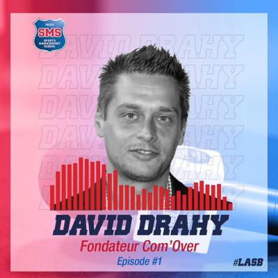 #1 David Drahy - Fondateur de l'agence Com'Over - L'After du Sport Business cover