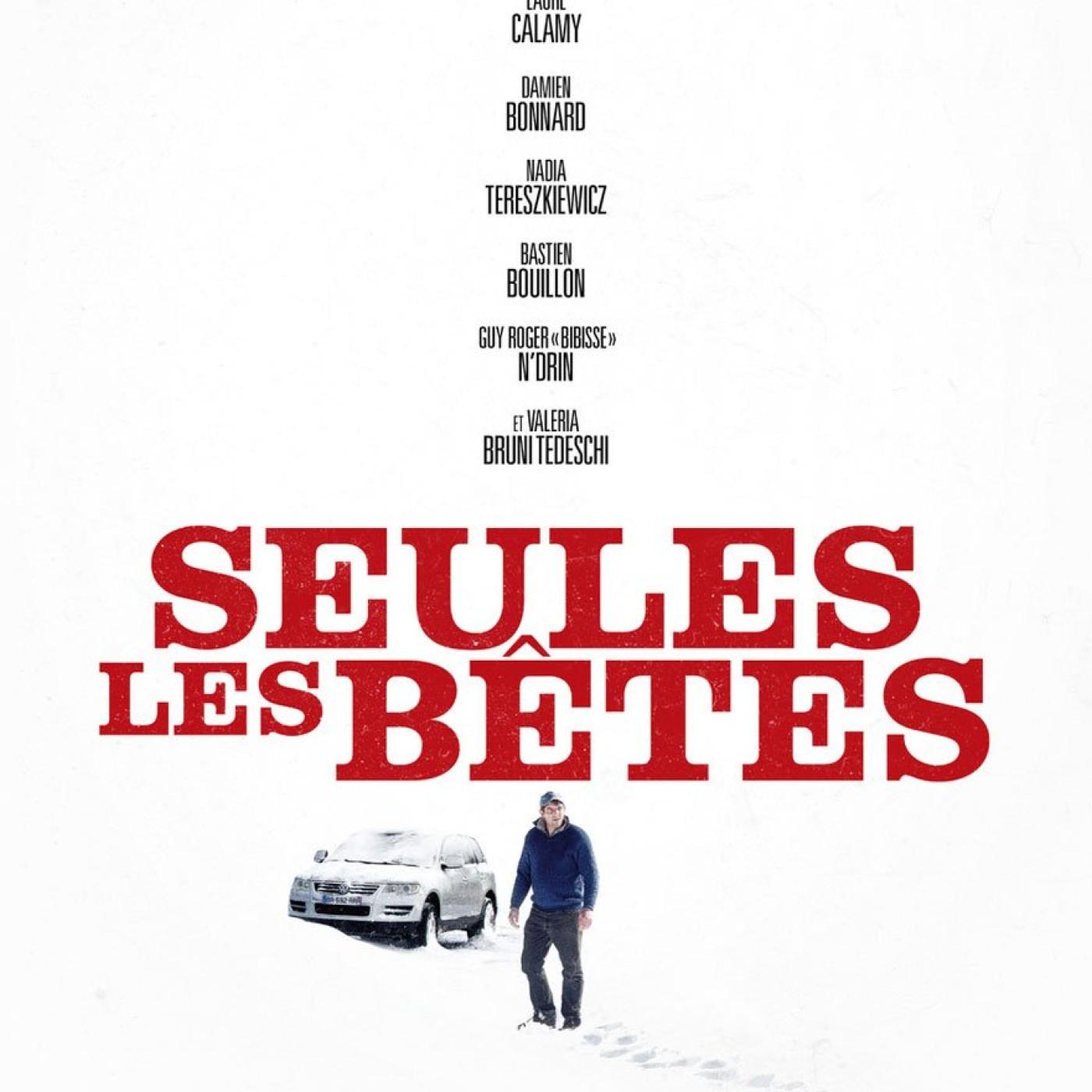 Critique du Film SEULES LES BETES