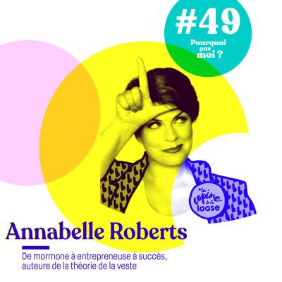 49 Annabelle Roberts : De mormone à entrepreneuse à succès et auteure de la théorie de la veste cover